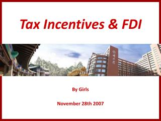 Tax Incentives & FDI
