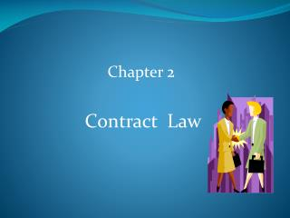 Chapter 2  Contract  Law