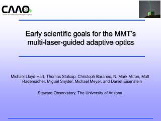 Early scientific goals for the MMT's multi-laser-guided adaptive optics