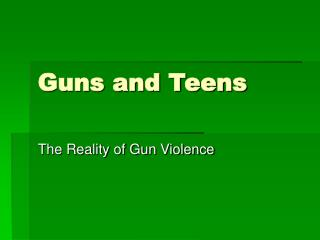 Guns and Teens
