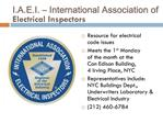 I.A.E.I.   International Association of Electrical Inspectors