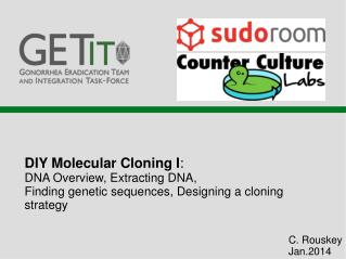 DIY Molecular Cloning I :  DNA Overview, Extracting DNA,