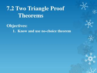 7.2 Two Triangle Proof Theorems