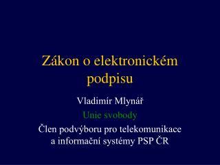 Zákon o elektronickém podpisu