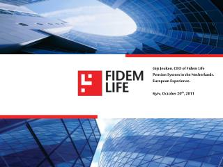 Gijs Jeuken, CEO of Fidem Life Pension System in the Netherlands. European Experience.