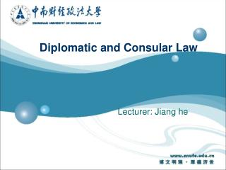 Diplomatic and Consular Law