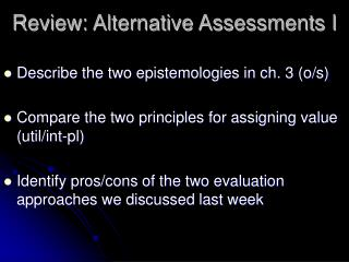 Review: Alternative Assessments I