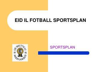 EID IL FOTBALL SPORTSPLAN
