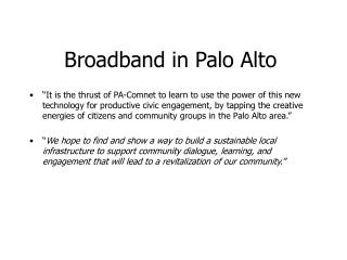 Broadband in Palo Alto
