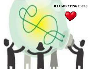 ILLUMINATING IDEAS