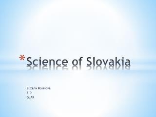 Science of  Slovakia