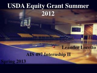 USDA Equity Grant Summer 2012