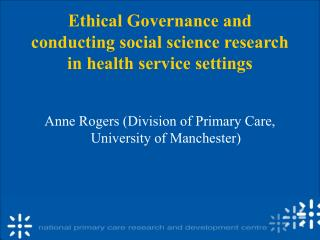Ethical Governance and conducting social science research in health service settings