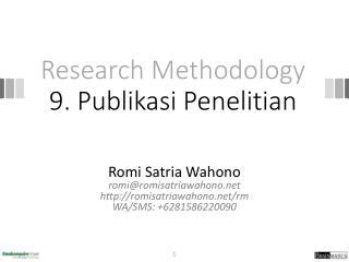 Research Methodology 9 .  Publikasi Penelitian