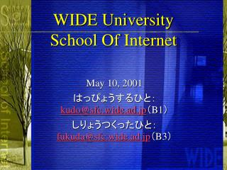 WIDE University School Of Internet