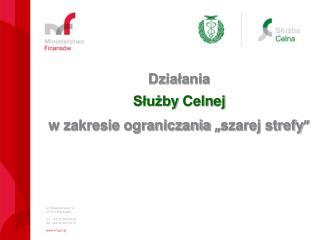 ul. Świętokrzyska 12 00-916 Warszawa tel.: +48 22 694 38 50 fax :+48 22 694 33 27 mf.pl