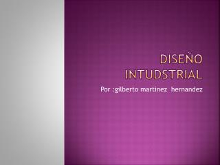 Diseño  intudstrial