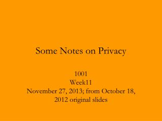 Some Notes on Privacy