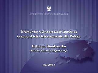 Polityka spójności 2007-2013 Cel konwergencja