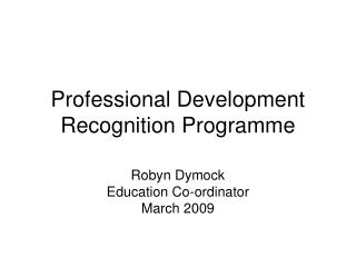 Professional Development Recognition Programme