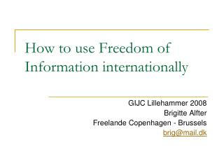 How to use Freedom of Information internationally