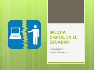 BRECHA DIGITAL EN EL ECUADOR