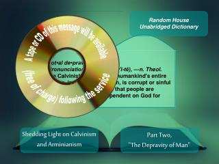 Shedding Light on Calvinism and Arminianism