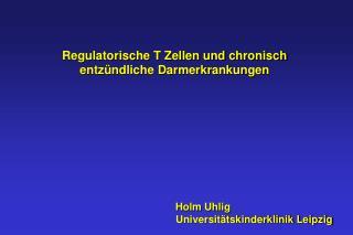 Holm Uhlig   Universitätskinderklinik Leipzig