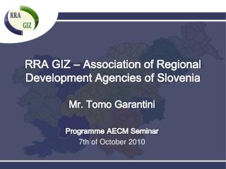 RRA GIZ – Association of Regional Development Agencies of Slovenia