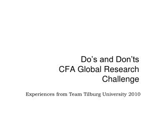 Do's and Don'ts  CFA Global Research Challenge
