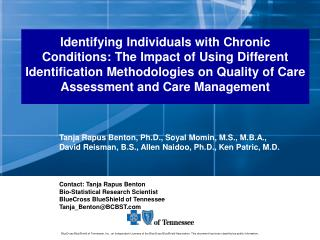Identifying Individuals with Chronic Conditions: The Impact of Using Different Identification Methodologies on Quality o