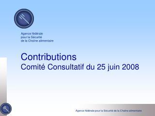 Contributions Comité Consultatif du 25 juin 2008