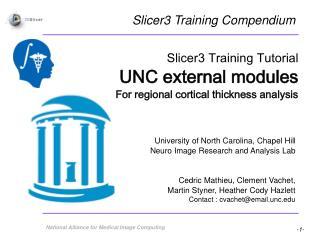 University of North Carolina, Chapel Hill Neuro Image Research and Analysis Lab