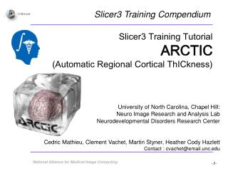 Slicer3 Training Tutorial ARCTIC  (Automatic Regional Cortical ThICkness) ‏