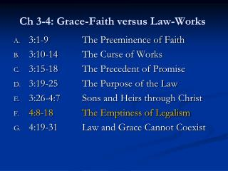 Ch 3-4: Grace-Faith versus Law-Works