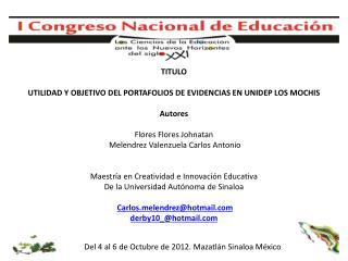 Del 4 al 6 de Octubre de 2012. Mazatlán Sinaloa México