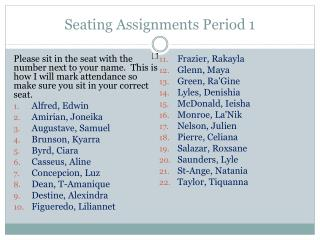 Seating Assignments Period 1