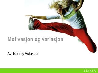 Motivasjon og variasjon