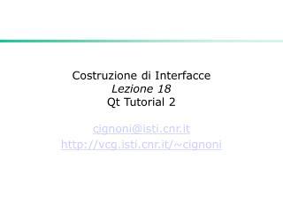 Costruzione di Interfacce Lezione 18  Qt Tutorial 2