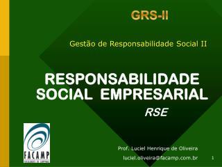 RESPONSABILIDADE SOCIAL   EMPRESARIAL RSE