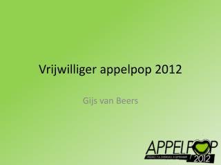 Vrijwilliger  appelpop  2012