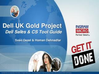 Dell UK Gold Project Dell Sales & CS Tool Guide
