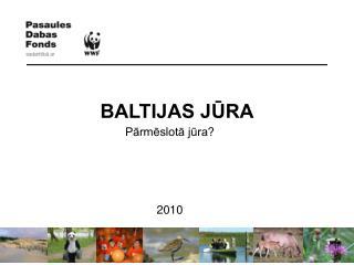 BALTIJAS J?RA