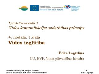 A pmācību modulis 3 Vides komunikācija: sadarbības princips 4. nodaļa, 1.daļa Vides izglītība
