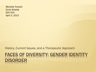 Faces of diversity: Gender identity disorder