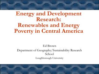 Energy and Development Research:  Renewables and Energy Poverty in Central America