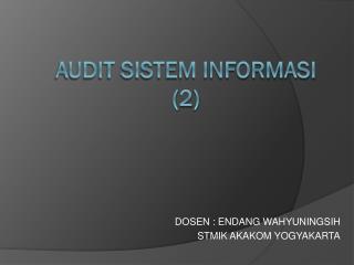 AUDIT SISTEM INFORMASI (2)