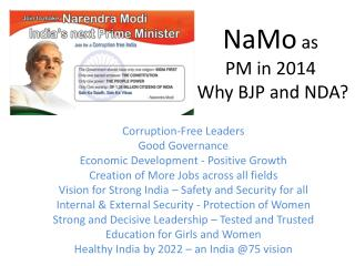 NaMo  as  PM in 2014  Why BJP and NDA?