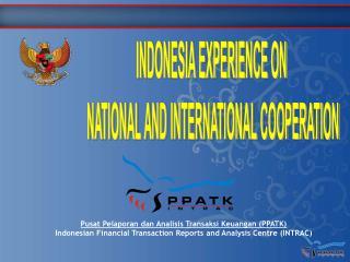 Pusat Pelaporan dan Analisis Transaksi Keuangan (PPATK)