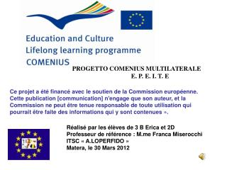 PROGETTO COMENIUS MULTILATERALE    E. P. E. I. T. E